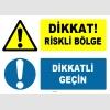ZY1238 - Dikkat Riskli Bölge, Dikkatli Geçin