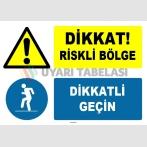 ZY1239 - Dikkat Riskli Bölge, Dikkatli Geçin