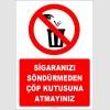ZY1305 - Sigaranızı söndürmeden çöp kutusuna atmayınız