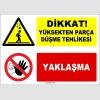 ZY1271 - Dikkat yüksekten parça düşme tehlikesi, yaklaşma