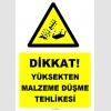 ZY1268 - Dikkat yüksekten malzeme düşme tehlikesi