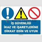 ZY1308 - İş güvenliği ikaz ve işaretlerine dikkat edin ve uyun