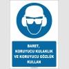 ZY1310 - Baret, koruyucu kulaklık ve koruyucu gözlük kullan