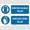 ZY1309 - Koruyucu Kulaklık Kullan, Koruyucu Eldiven Kullan