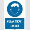 ZY1311 - Kulak tıkacı takınız