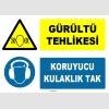 ZY1316 - Gürültü Tehlikesi, Koruyucu Kulaklık Tak