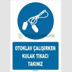 ZY1338 - Otoklav çalışırken kulak tıkacı takınız