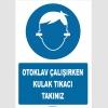 ZY1339 - Otoklav çalışırken kulak tıkacı takınız