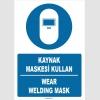 ZY1371 - Türkçe İngilizce, Kaynak Maskesi Kullan, Wear Welding Mask