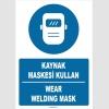 ZY1398 - Türkçe İngilizce, Kaynak Maskesi Kullan, Wear Welding Mask