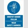 ZY1382 - Türkçe İngilizce, Emniyet Kemeri Kullan, Wear Safety Harness