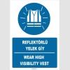 ZY1387 - Türkçe İngilizce, Reflektörlü Yelek Giy, Wear High Visibility Vest