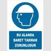 ZY1415 - ISO 7010 Bu Alanda Baret Takmak Zorunludur