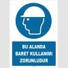 ZY1418 - ISO 7010 Bu Alanda Baret Kullanımı Zorunludur