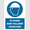 ZY1419 -  ISO 7010 Bu Sahada Baret Kullanımı Zorunludur
