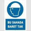 ZY1425 -  ISO 7010 Bu Sahada Baret Tak