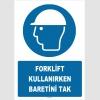 ZY1449 - ISO 7010 Forklift kullanırken baretini tak