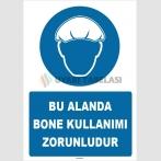 ZY1475 - Bu Alanda Bone Kullanımı Zorunludur