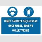 ZY1513 - Yemek Yapmaya Başlamadan Önce Maske, Bone ve Önlük Takınız