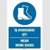 ZY1529 - ISO 7010 Türkçe İngilizce, İş Ayakkabısı Giy, Wear Work Shoes