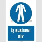 ZY1599 - ISO 7010 İş Elbiseni Giy