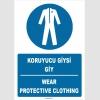 ZY1385 - ISO 7010 Türkçe İngilizce, Koruyucu Giysi Giy, Wear Protective Clothing