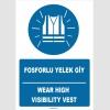 ZY1652 - Türkçe İngilizce, Fosforlu Yelek Giy, Wear High Visibility Vest