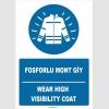 ZY1654 - Türkçe İngilizce, Fosforlu Mont Giy, Wear High Visibility Coat