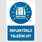 ZY1661 - Reflektörlü Yeleğini Giy