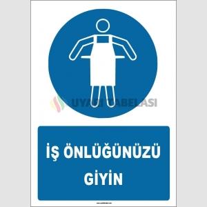 ZY1718 - ISO 7010 İş Önlüğünüzü Giyin