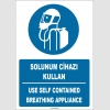 ZY1755 - ISO 7010 Türkçe İngilizce Solunum Cihazı Kullan, Use Self Contained Breathing Appliance