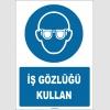 ZY1782 - ISO 7010 İş Gözlüğü Kullan
