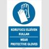 ZY1254 - ISO 7010 Türkçe İngilizce Koruyucu Eldiven Kullan, Wear Protective Gloves