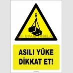 ZY1839 - ISO 7010 Asılı Yüke Dikkat Et