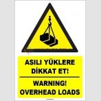 ZY1834 - ISO 7010 Türkçe İngilizce Asılı Yüklere Dikkat Et, Warning, Overhead Loads