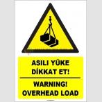 ZY1840 - ISO 7010 Türkçe İngilizce Asılı Yüke Dikkat Et, Warning, Overhead Load