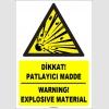 ZY1836 - ISO 7010 Türkçe İngilizce Dikkat Patlayıcı Madde, Warning Explosive Material