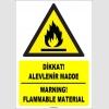 ZY1842 - ISO 7010 Türkçe İngilizce Dikkat Alevlenir Madde, Warning Flammable Material