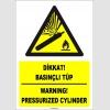 ZY1853 - ISO 7010 Türkçe İngilizce Dikkat Basınçlı Tüp, Warning Pressurized Cylinder