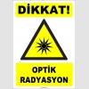 ZY1856 - ISO 7010 Dikkat Optik Radyasyon