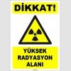 ZY1877 - ISO 7010 Dikkat Yüksek Radyasyon Alanı