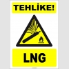 ZY1894 - ISO 7010 Tehlike! LNG