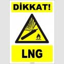 ZY1896 - ISO 7010 Dikkat! LNG