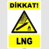 ZY1896 - ISO 7010 Dikkat! LNG