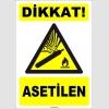 ZY1898 - ISO 7010 Dikkat! Asetilen