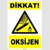 ZY1904 - ISO 7010 Dikkat! Oksijen