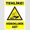 ZY1916 - ISO 7010 Tehlike! Hidroklorik Asit
