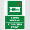 ZY2019 - ISO 7010 Türkçe İngilizce Sedye Noktası, Stretcher Point