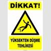 ZY2098 - ISO 7010 Dikkat! Yüksekten Düşme Tehlikesi