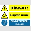 ZY2124 - ISO 7010 Dikkat! Düşme Riski, Emniyet Kemeri Kullan